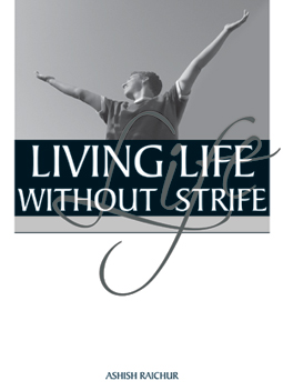Living Life Without Strife